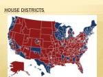 house districts