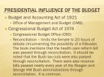 presidential influence of the budget