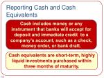 reporting cash and cash equivalents