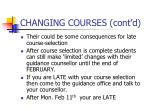 changing courses cont d