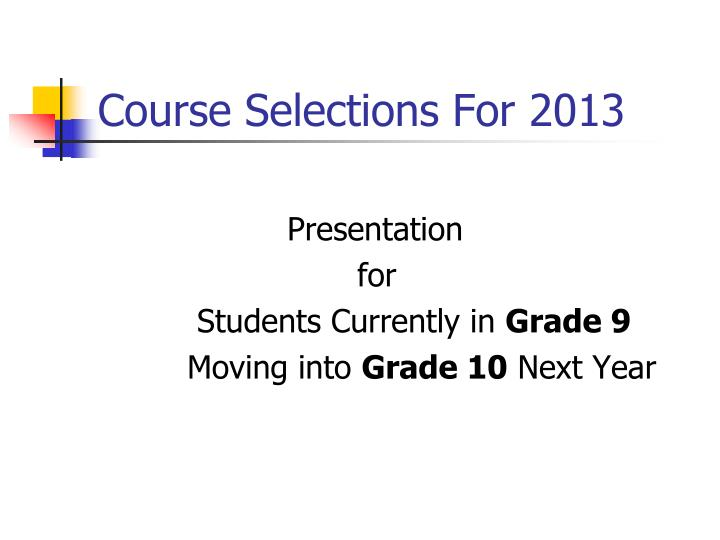 course selections for 2013 n.