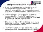background to the work programme