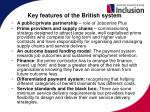key features of the british system