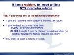 if i am a resident do i need to file a nys income tax return
