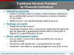 traditional services provided by financial institutions