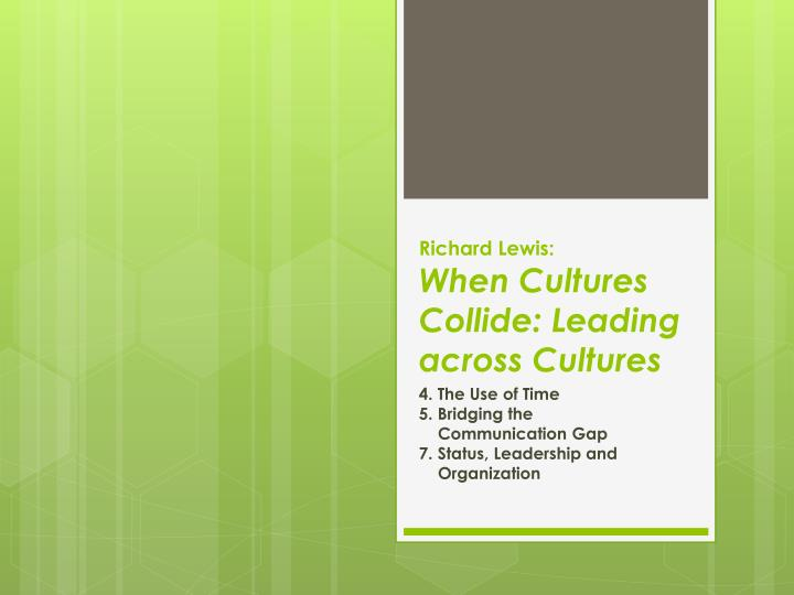 richard lewis when cultures collide leading across cultures n.