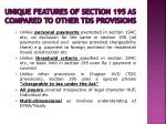 unique features of section 195 as compared to other tds provisions