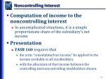 noncontrolling interest1