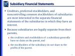 subsidiary financial statements