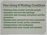 poor living working conditions