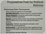 progressives push for political reforms1