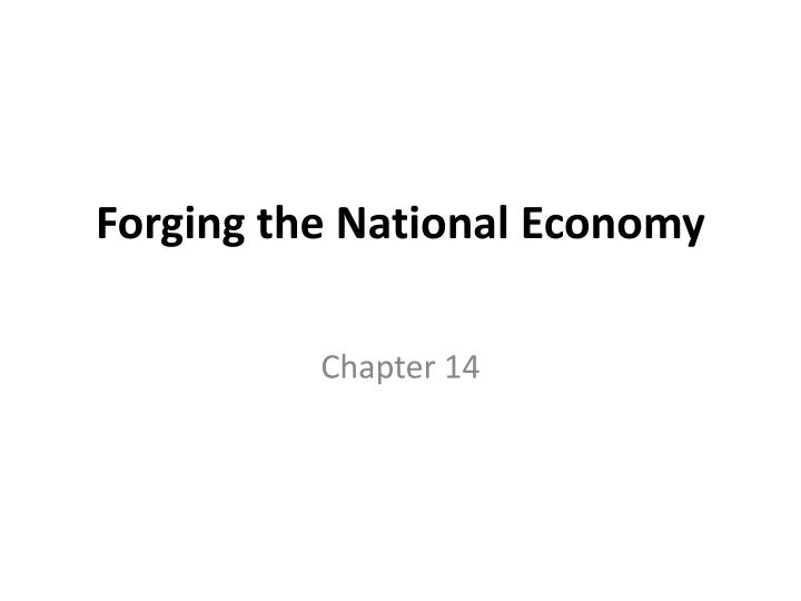 forging the national economy n.