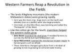 western farmers reap a revolution in the fields