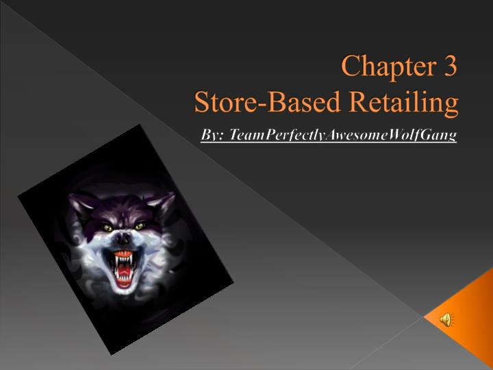 chapter 3 store based retailing n.