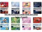 the all powerful credit card and other types of credit
