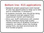 bottom line r15 applications