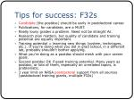 tips for success f32s