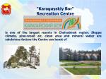karagayskiy bor recreation centre