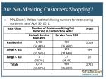 are net metering customers shopping