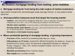 iii restrict mortgage lending from fueling price bubbles