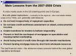main lessons from the 2007 2009 crisis