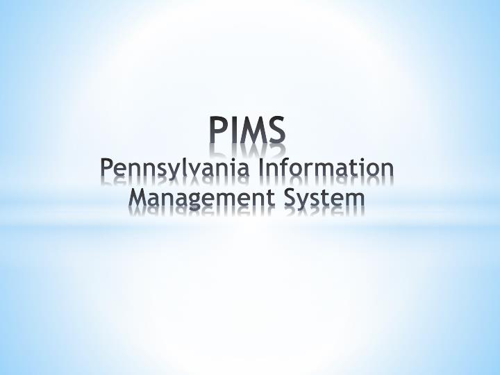 pims pennsylvania information management system n.