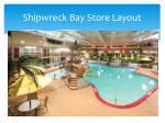 shipwreck bay store layout1