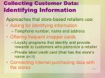 collecting customer data identifying information