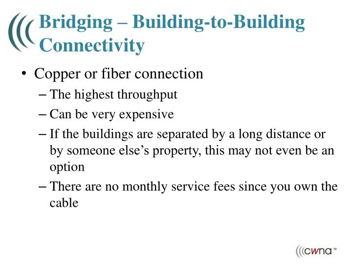 Bridging – Building-to-Building Connectivity