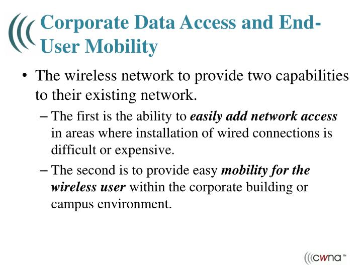 Corporate Data Access and End-User Mobility