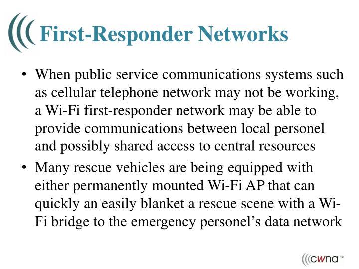 First-Responder Networks