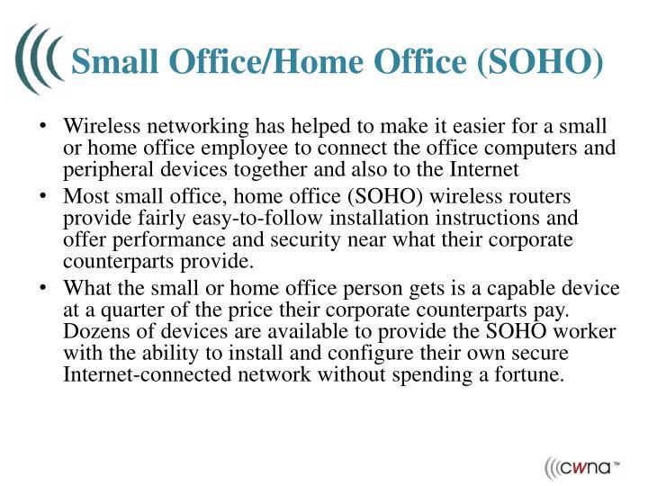 Small Office/Home Office (SOHO)