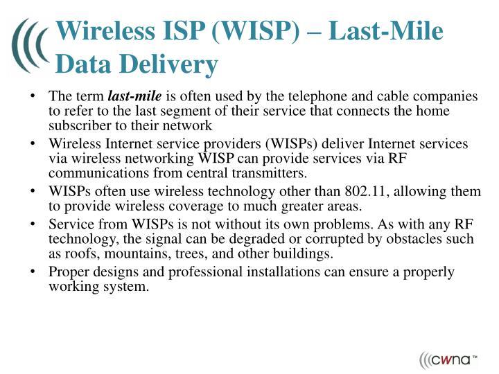 Wireless ISP (WISP) – Last-Mile Data Delivery