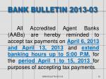 bank bulletin 2013 03