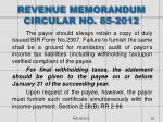 revenue memorandum circular no 85 20121