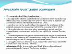 application to settlement commission