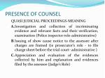 presence of counsel