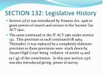 section 132 legislative history