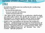 survey under income tax act 1961