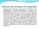 technical rules of evidence act inapplicable