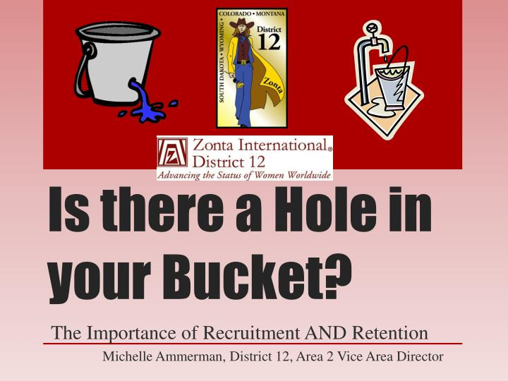 is there a hole in your bucket n.
