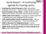 social impact a continuing agenda for housing sector