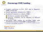 encourage sme lending