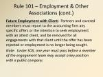 rule 101 employment other associations cont