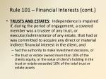rule 101 financial interests cont5