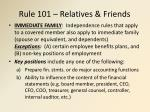 rule 101 relatives friends1
