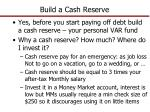 build a cash reserve