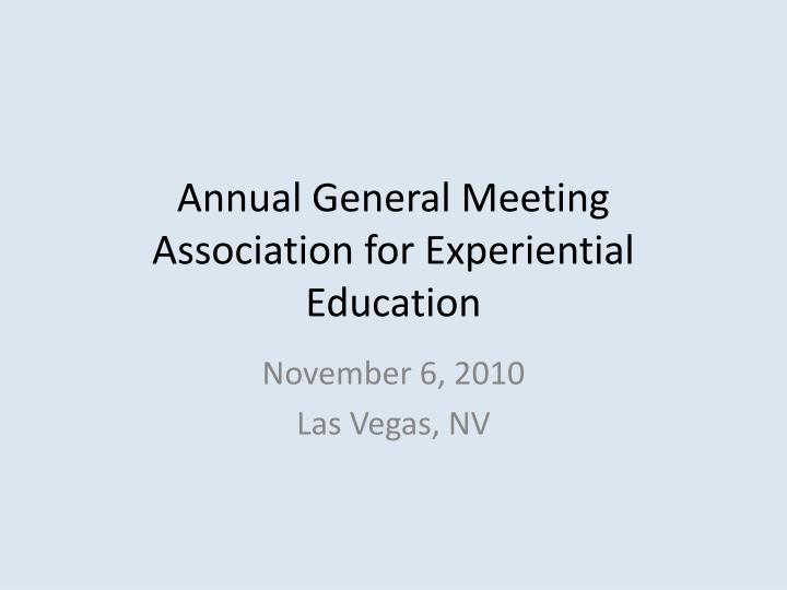 annual general meeting association for experiential education n.