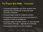 the project july 2008 outcomes