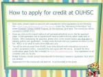 how to apply for credit at ouhsc